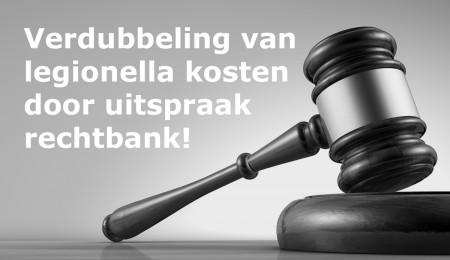 Verdubbeling legionellakosten door uitspraak rechter